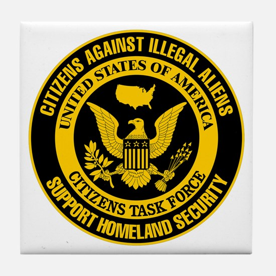 Citizens Against Illegal Aliens Tile Coaster