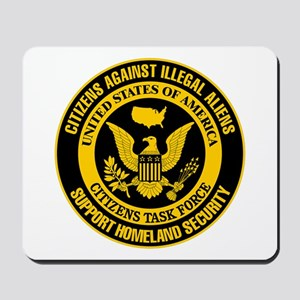 Citizens Against Illegal Aliens Mousepad