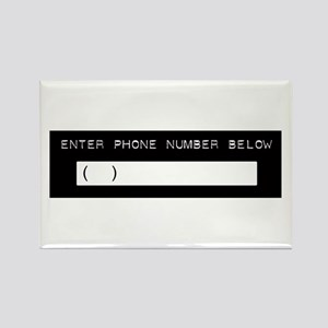 Enter Your Phone Number Rectangle Magnet