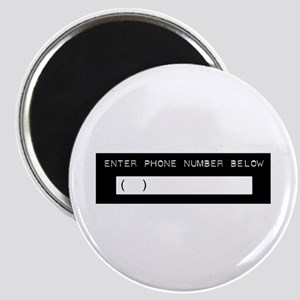 Enter Your Phone Number Magnet