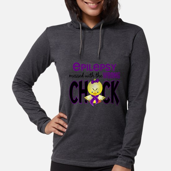 Epilepsy Messed With the Wrong Chick Long Sleeve T