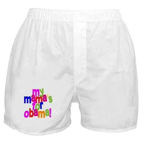 My Mama's For Obama Boxer Shorts