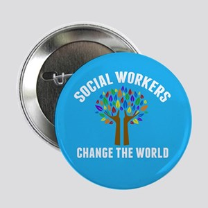 """Social Work Quote 2.25"""" Button"""