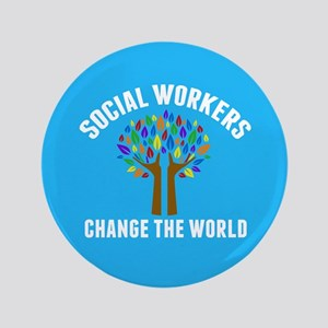 """Social Work Quote 3.5"""" Button"""