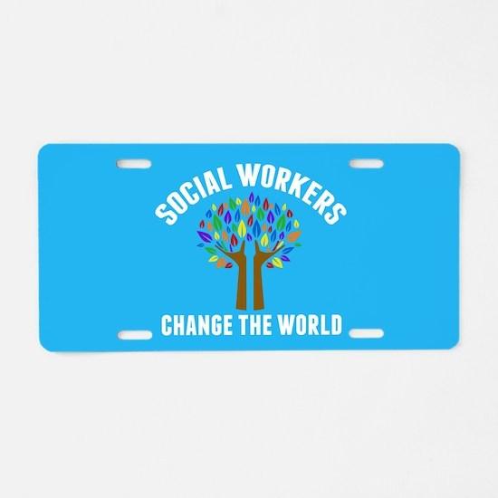 Social Work Quote Aluminum License Plate