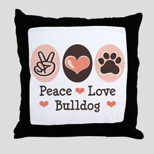 Peace Love Bulldog Throw Pillow