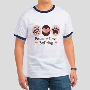 Peace Love Bulldog Ringer T