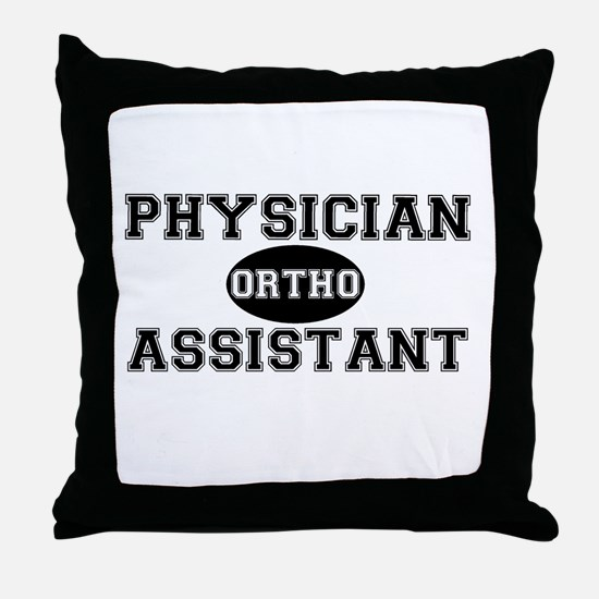 Orthopedic Physician Assistant Throw Pillow