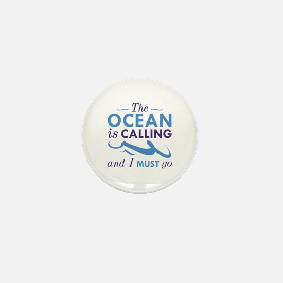The Ocean Is Calling Mini Button