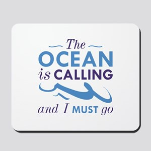The Ocean Is Calling Mousepad