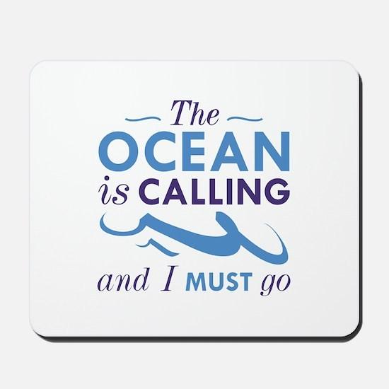 The Ocean Is Calling Mousepad