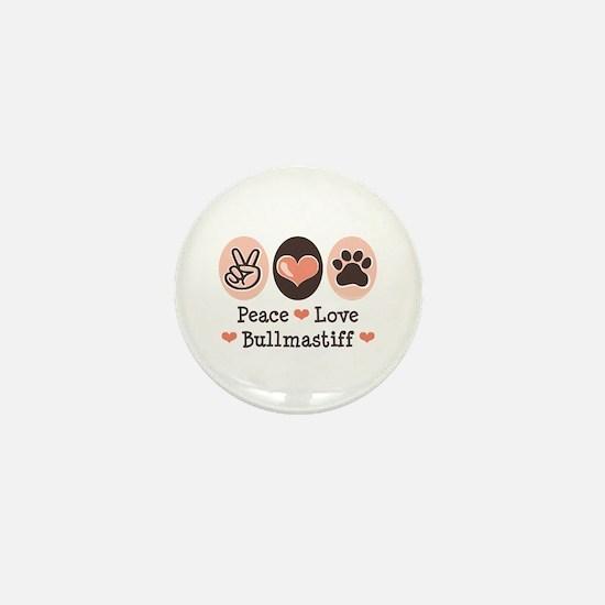 Peace Love Bullmastiff Mini Button
