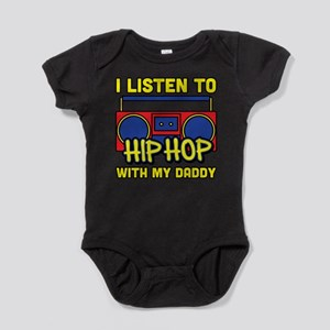 I listen to hip hop with my Daddy Baby Bodysuit