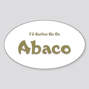 I'd Rather Be...Abaco Oval Sticker