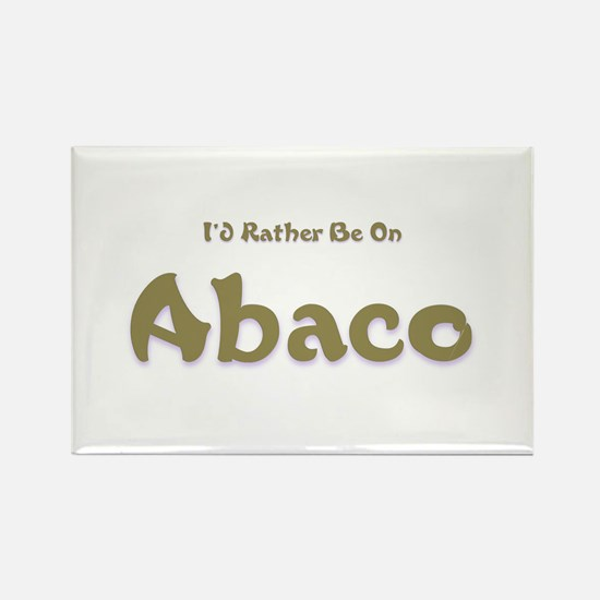 I'd Rather Be...Abaco Rectangle Magnet