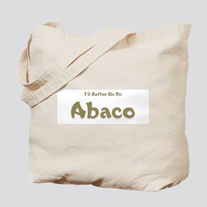 I'd Rather Be...Abaco Tote Bag