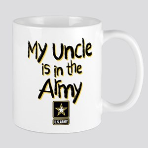 My Uncle is in the Army 11 oz Ceramic Mug