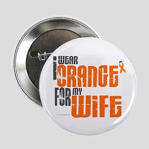 "I Wear Orange For My Wife 6 2.25"" Button"