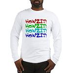 Howzit Long Sleeve T-Shirt