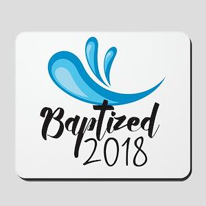 Baptized 2018 Mousepad