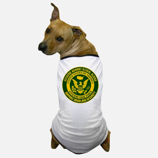 Citizens Against Illegal Aliens Dog T-Shirt