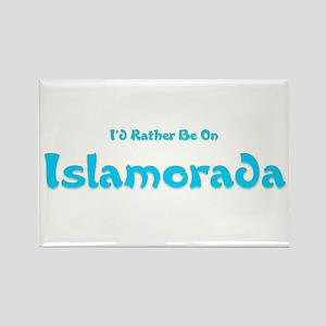 I'd Rather Be...Islamorada Rectangle Magnet