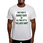 Taken To Divorce Court Ash Grey T-Shirt