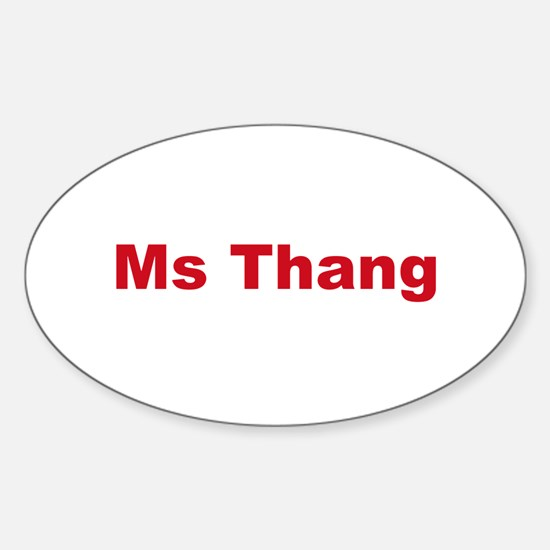 Ms Thang red Oval Decal