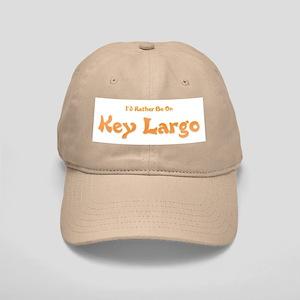 I'd Rather Be...Key Largo Cap