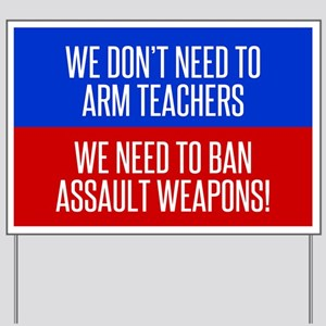 Ban Assault Weapons Yard Sign
