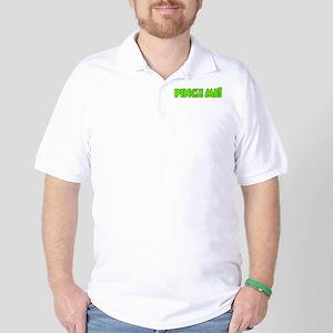 Pinch Me Green! Golf Shirt