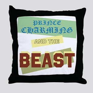 Prince Charming and the Beast Throw Pillow