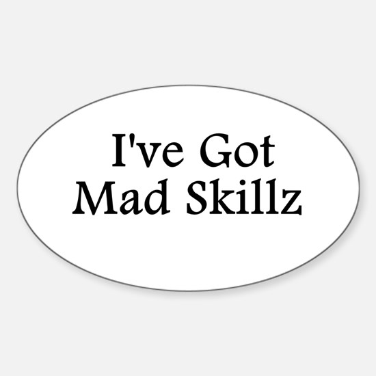 Mad Skillz BW Oval Decal