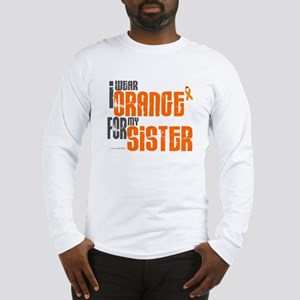 I Wear Orange For My Sister 6 Long Sleeve T-Shirt