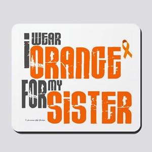 I Wear Orange For My Sister 6 Mousepad