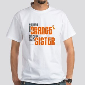 I Wear Orange For My Sister 6 White T-Shirt