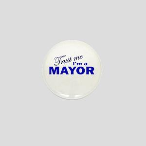 Trust Me I'm a Mayor Mini Button