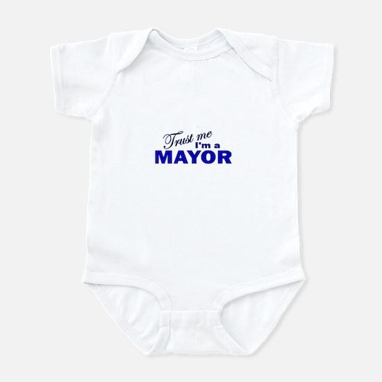 Trust Me I'm a Mayor Infant Bodysuit