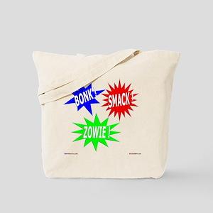 Bonk Smack Zowie Tote Bag