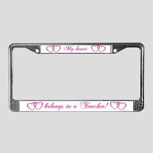 My Heart Belongs to a Teacher License Plate Frame