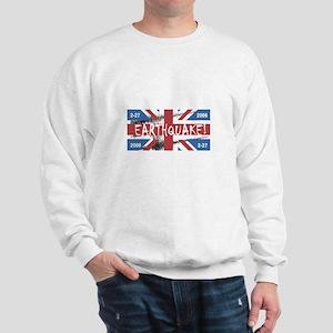UK England Earthquake 2008 - Sweatshirt