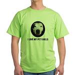 I LOVE MY PITT BULLS Green T-Shirt