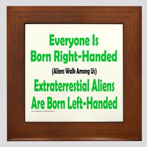 EVERYONE IS BORN RIGHT-HANDED Framed Tile