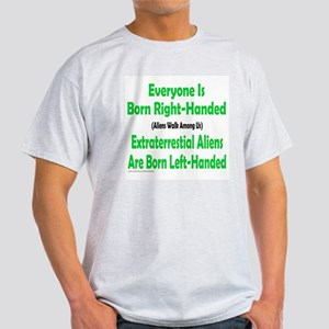 EVERYONE IS BORN RIGHT-HANDED Light T-Shirt