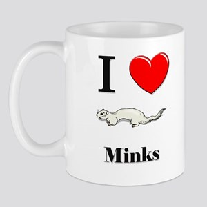 I Love Minks Mug
