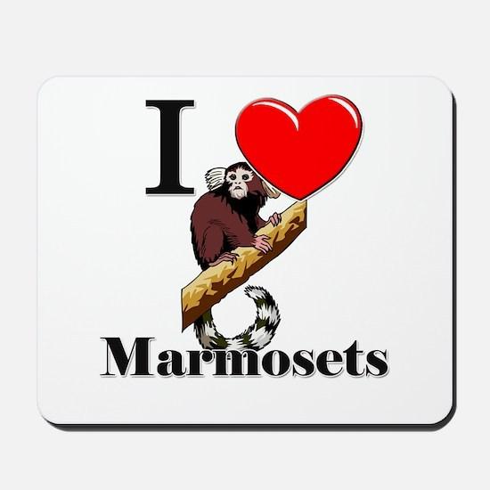 I Love Marmosets Mousepad