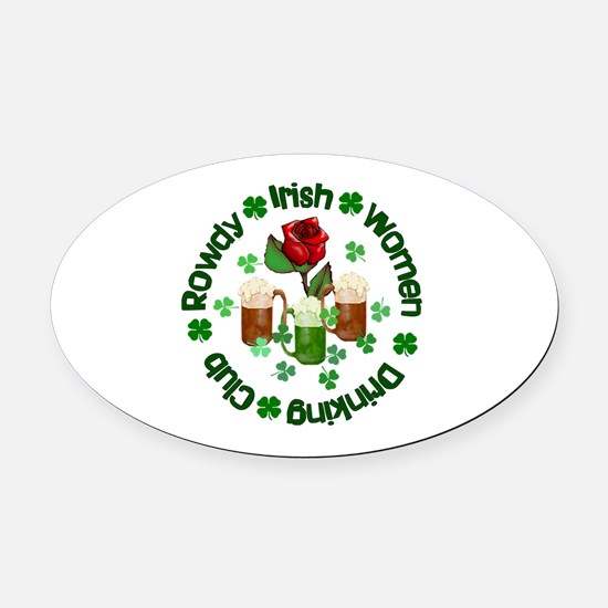 Rowdy Irish Women Oval Car Magnet