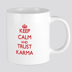 Keep Calm and TRUST Karma Mugs