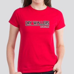 Dry Waller Joke Women's Dark T-Shirt