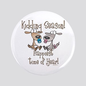 "Goat Kidding Season 3.5"" Button"